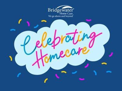 Celebrating Home Care